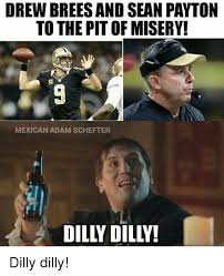 Drew Brees Memes - drew brees and sean payton to the pit of misery mexican adam