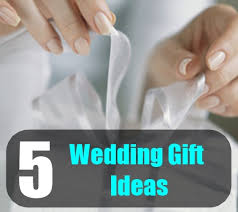 What To Give For A Wedding Gift Wedding Present Ideas For Friends Unusual U2013 Navokal Com