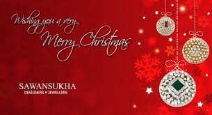 sawansukha jewellers wishes you and your family a merry