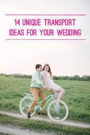 14 unique transportation ideas for your wedding bridalpulse