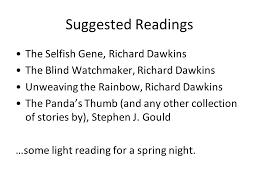 Richard Dawkins Blind Watchmaker Modern Biology Ii Who Are You Your Major Your Year Part Time Or