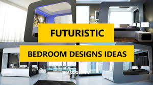 Amazing Futuristic Bedroom Designs Ideas For House YouTube - Futuristic bedroom design