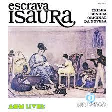 Escrava Isaura 1976 - escrava isaura 1976 soundtrack laboy 456