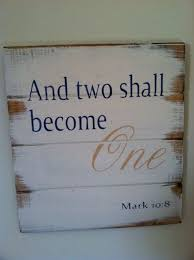 wedding quotes on wood two become one 13 w x14 h painted wood sign scrapbooking