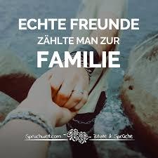 sprüche freunde freunde zählt zur familie