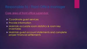 Front Desk Hotel Responsibilities Presentation The Role Of Hotel Manager