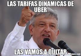 Meme Uber - las tarifas dinamicas de uber las vamos a quitar meme de andres