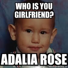 Adalia Rose Meme - pin generate meme using adalia rose on pinterest