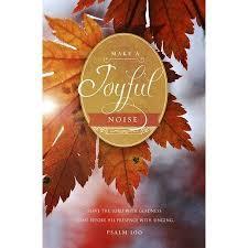 make a joyful noise psalm 100 kjv thanksgiving bulletins 100