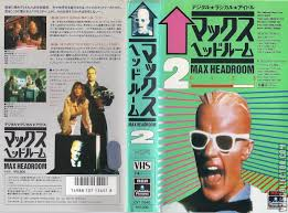 max headroom 2 vhscollector com your analog videotape archive