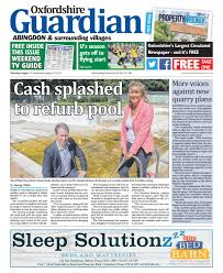17 august 2017 oxfordshire guardian abingdon by taylor newspapers