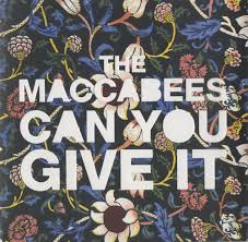 the maccabees vinyl the maccabees can you give it uk 7 vinyl single 7 inch record