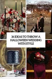 halloween wedding ideas 2017 wedding ideas gallery www