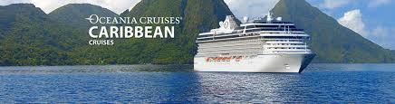 oceania caribbean cruises 2017 and 2018 caribbean oceania cruises