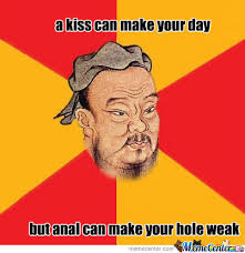 Confucius Meme - confucius say memes best collection of funny confucius say pictures