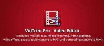 vidtrim pro apk vidtrim pro editor v2 4 8 apk downloader of android apps