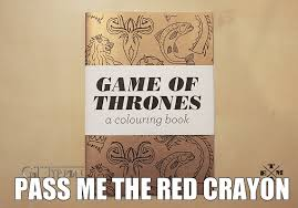 Book Of Memes - game of thrones coloring book tyrionlannister net
