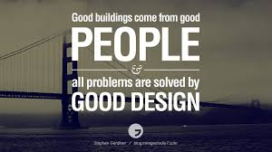 design online quotes 28 inspirational architecture quotes by famous architects and good