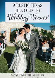 hill country wedding venues wedding locations hill country wedding here comes the guide