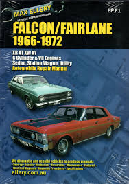 ford falcon fairlane xr xt xw xy 1966 1972 workshop car manuals