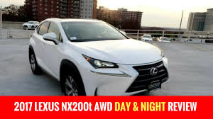 lexus nx creme interior 2017 lexus nx200t awd day and night review youtube