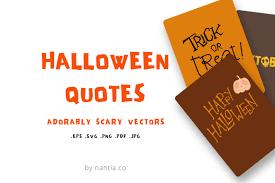 halloween quotes by nantia thehungryjpeg com
