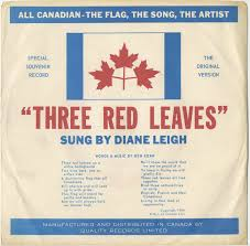 Canadian Flag 1960 Leigh Diane Three Red Leaves B W The Biggest Hurt Of All