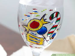 easy ways to paint wine glasses wikihow