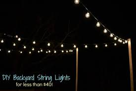 Outdoor String Lights Patio Diy Backyard String Lights Living With A Boy