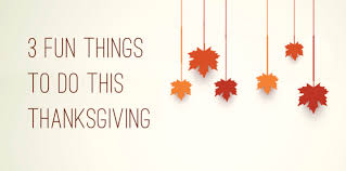 3 more things to do this thanksgiving boundless