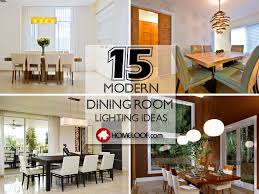 Contemporary Dining Room Lighting Ideas 15 Sophisticated Modern Dining Room Lighting Ideas Home Loof