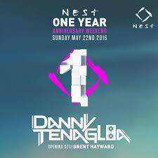 1 yr anniversary sunday may 22nd danny tenaglia nest 1 yr anniversary edm