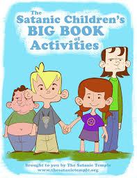 the satanic children u0027s big book of activities the satanic temple