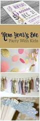 new year u0027s eve party ideas for kids