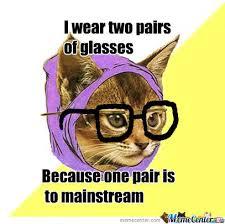 Hipster Kitty Meme - hipster kitty strikes again by epicninja777 meme center