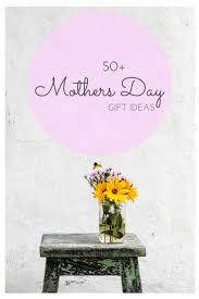 255 best gift ideas for mom images on pinterest mother u0027s day