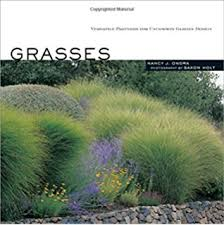 the encyclopedia of ornamental grasses how to grow and use