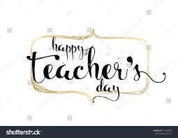 Teachers Day Invitation Card Quotes Happy Teachers Day Inscription Greeting Card Stock Vector