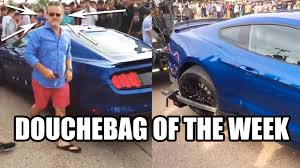Ford Owner Memes - douchebag mustang owner of the week youtube