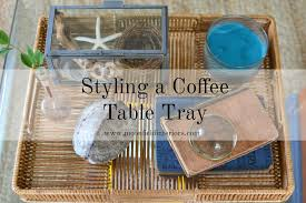 How To Style A Coffee Table How To Style A Coffee Table Tray Moonefield Interiors