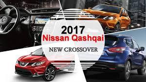 nissan canada customer service 2017 nissan qashqai new reveal for canada usa youtube