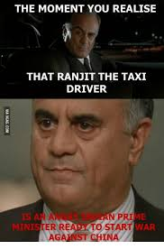 Taxi Driver Meme - the moment you realise that ranjit the taxi driver is an minister re