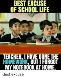 Done With School Meme - best excuse of school life teacher have done the homework but i