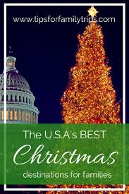 best destinations for families in the u s a tips for
