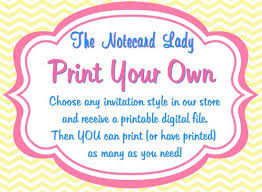 design your own invitations print your own invitations thenotecardlady artfire shop