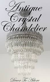 Rewiring An Old Chandelier How To Clean An Antique Crystal Chandelier With Bloopers