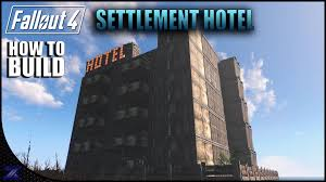 Hotel Ideas Fallout 4 How To Build A Hotel Settlement Building Ideas Youtube