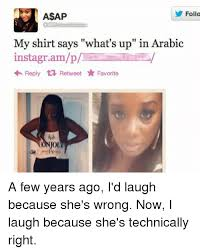 Arabic Meme - follo a ap my shirt says what s up in arabic instagr reply t