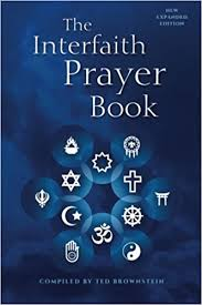 prayer book the interfaith prayer book new expanded edition ted brownstein