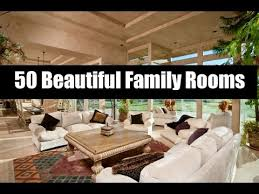 Beautiful Family Rooms YouTube - Beautiful family rooms